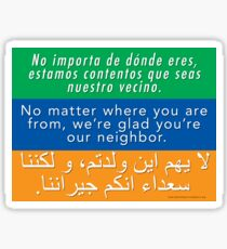 Welcome Your Neighbors Spanish Arabic Sticker