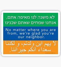 Welcome Your Neighbors Hebrew Arabic Sticker