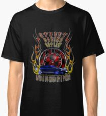 Street outlaw racing  Classic T-Shirt