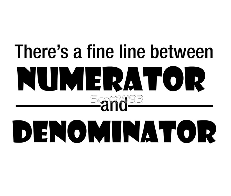Hereu0027s The Simple Definition Youu0027re Probably Looking For: The Numerator Is  The Top Part Of A Fraction, And The Denominator Is The Bottom Part Of A  Fraction.