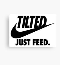 TILTED : JUST FEED Canvas Print