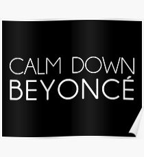 "Bianca Del Rio Quote - ""Calm Down, Beyonce"" Poster"