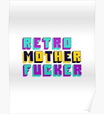 Retro Motherfucker Poster
