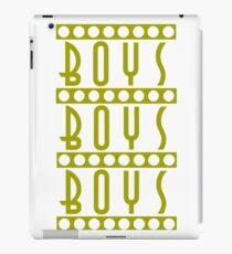 Boys Boys Boys iPad Case/Skin