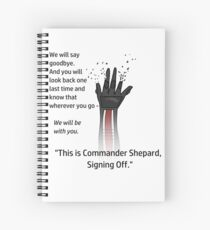 This is Commander Shepard, Signing Off Spiral Notebook