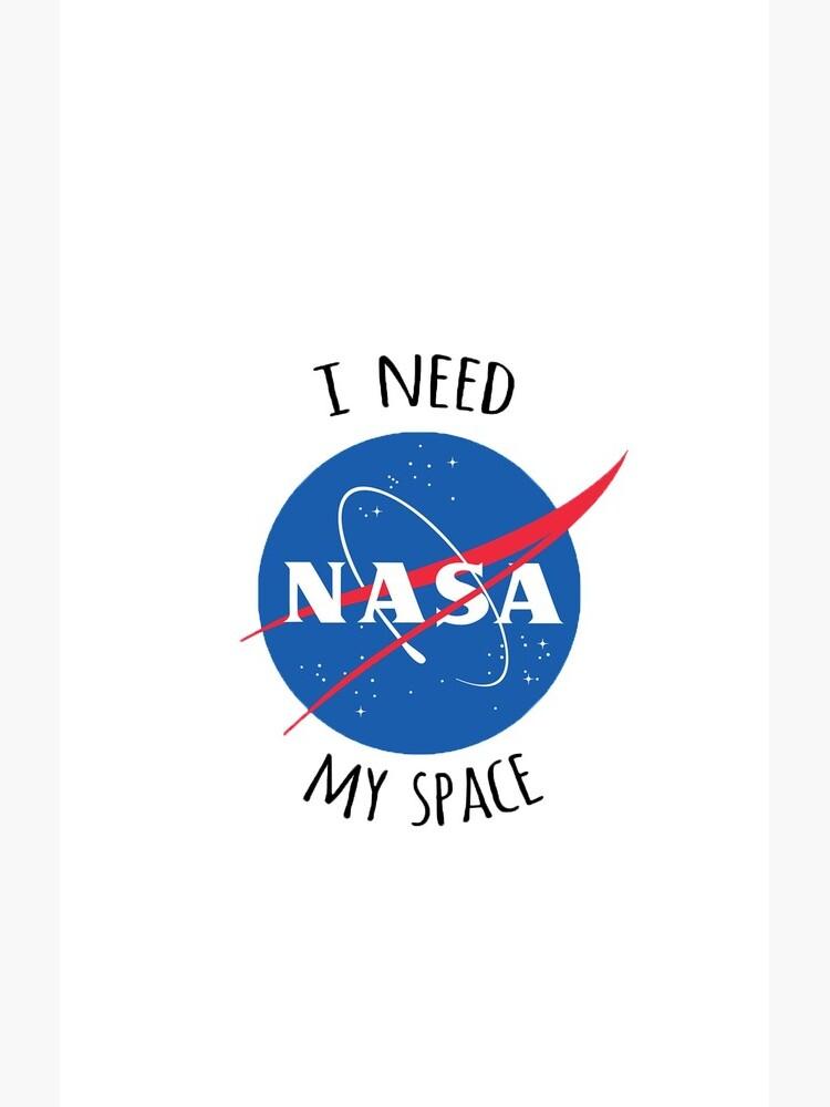 NASA i need my space by CalumReid