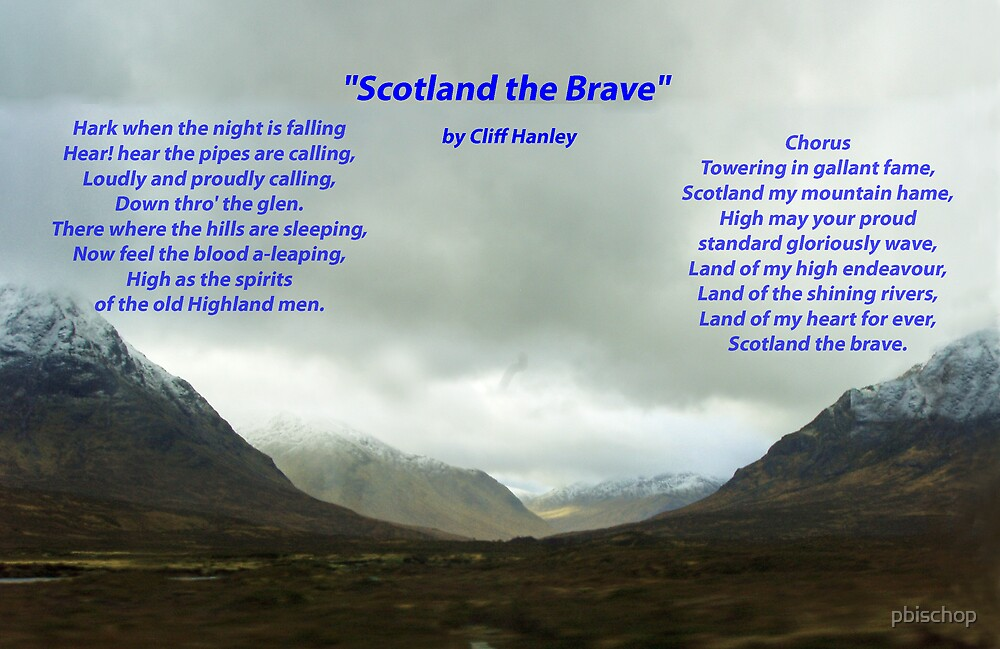 Scotland The Brave by pbischop