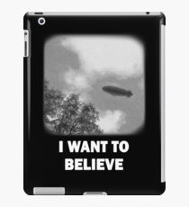 I WANT TO BELIEVE - Blimp version iPad Case/Skin