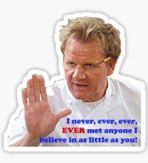 Gordon Believes in You...NOT Sticker