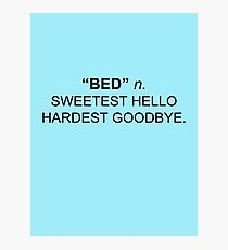 Bed the sweetest hello Photographic Print