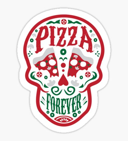 Pizza Forever Sticker