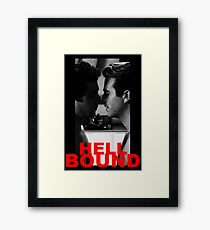 HELL BOUND Framed Print