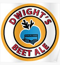 Dwight's Beet Ale. Poster