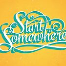 Start Somewhere by Shawna Armstrong
