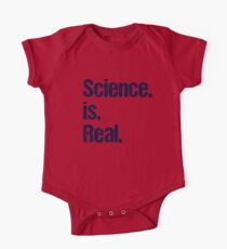 Science is Real - Political Protest One Piece - Short Sleeve