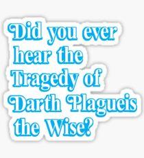 Darth Plagueis the Wise Sticker