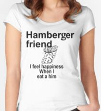 Hamberger friend Women's Fitted Scoop T-Shirt