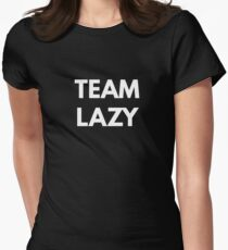Team Lazy Womens Fitted T-Shirt