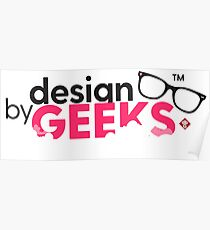 Design by Geeks Poster