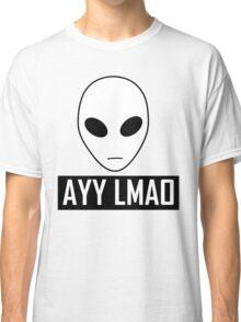 Alien AYY LMAO Classic T-Shirt