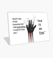 And I'll Die Free Laptop Skin