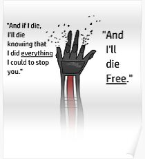 And I'll Die Free Poster