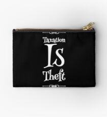 Taxation Is Theft Studio Pouch