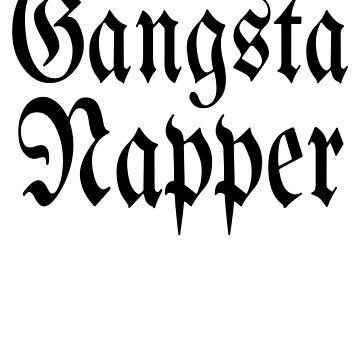 Gangsta Napper  by beggr