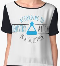 According to chemistry, alcohol is a solution Chiffon Top