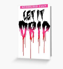 Let It Drip™ PINK1 Greeting Card