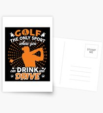 GOLF WHERE YOU CAN DRINK AND DRIVE T SHIRT Postcards