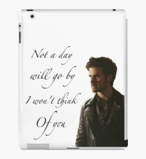 Not A Day Will Go By I Won't Think Of You - Killian Jones iPad Case/Skin