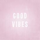Pretty Pink and White Distressed Print Effect Good Vibes by itsjensworld
