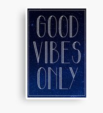 Good Vibes Only Starry Galaxy Night Sky Canvas Print