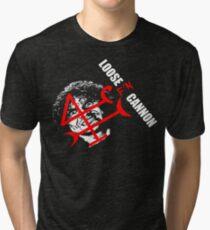 Loose F'N Cannon Tri-blend T-Shirt