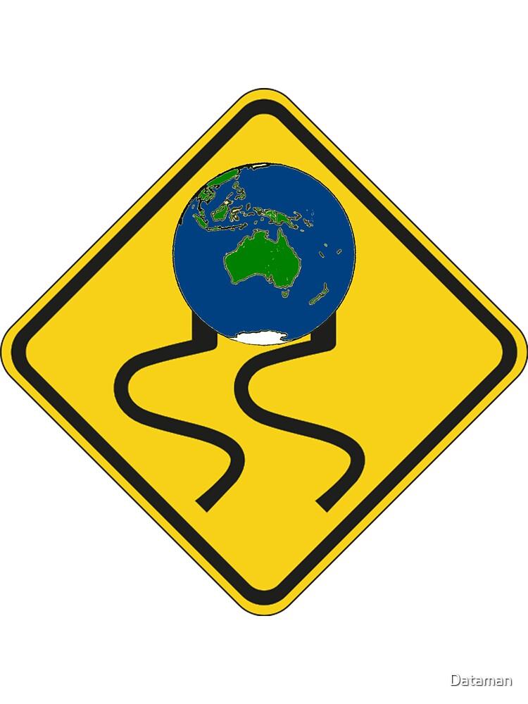 Slippery Earth  by Dataman