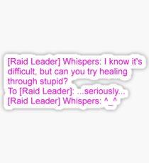 Healing Through Stupid Sticker