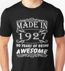 Special Gift For 90th Birthday - Made in 1927 Awesome Birthday Gift T-Shirt