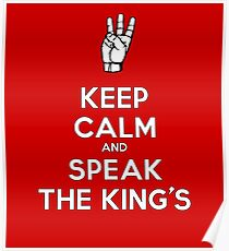 Keep Calm and Speak the King's! Poster