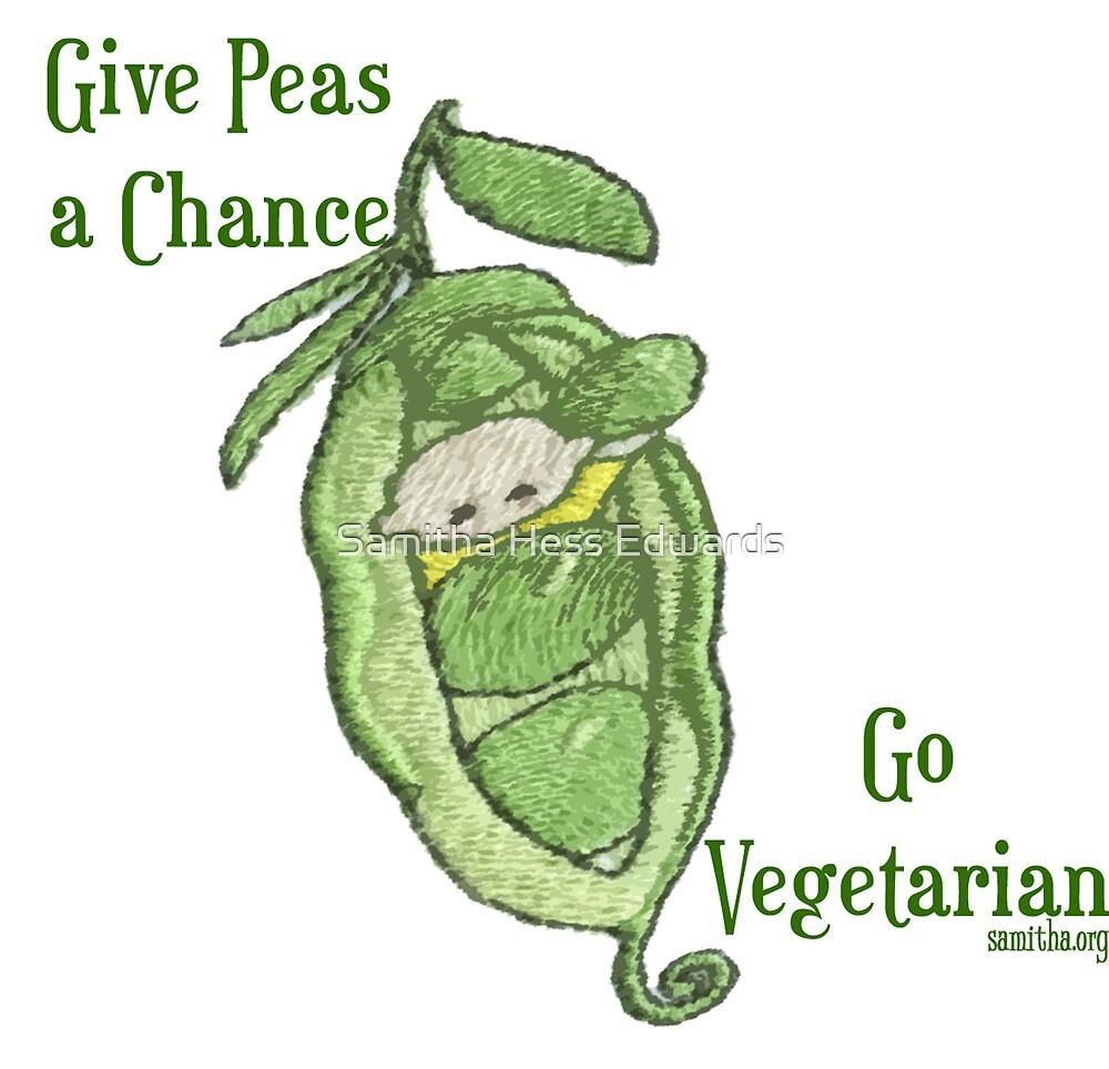 Give Peas a Chance by Samitha Hess Edwards