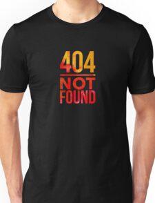 404 Not Found - Tech Error Humor Unisex T-Shirt