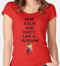 Keep Calm And Party Like A Russian Women's Fitted Scoop T-Shirt