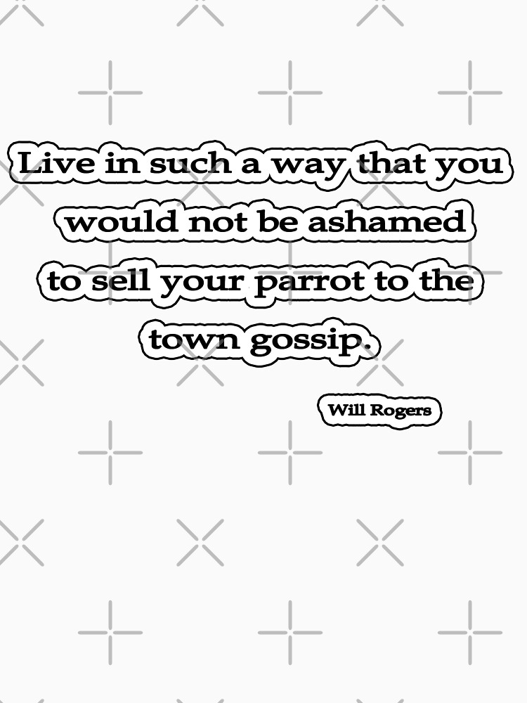 Live in such a way, Will Rogers by insanevirtue