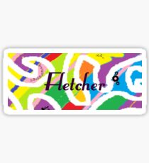 Fletcher - Original painting personalized with your name Sticker