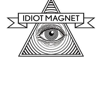 Idiot Magnet Pyramid Eye Logo by VanHogTrio
