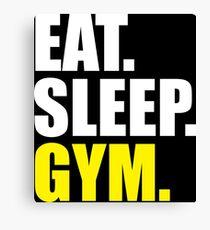 EAT, SLEEP, GYM Canvas Print