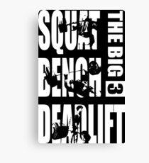 The Big 3 - Squat, Bench Press, Deadlift (white) Canvas Print