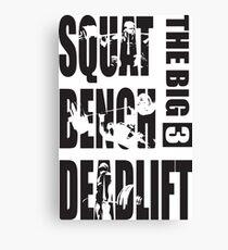 The Big 3 - Squat, Bench Press, Deadlift (black) Canvas Print
