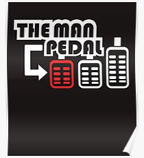 The Man Pedal Poster