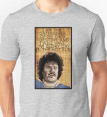 Nacho Libre - Inspirational Quote Unisex T-Shirt